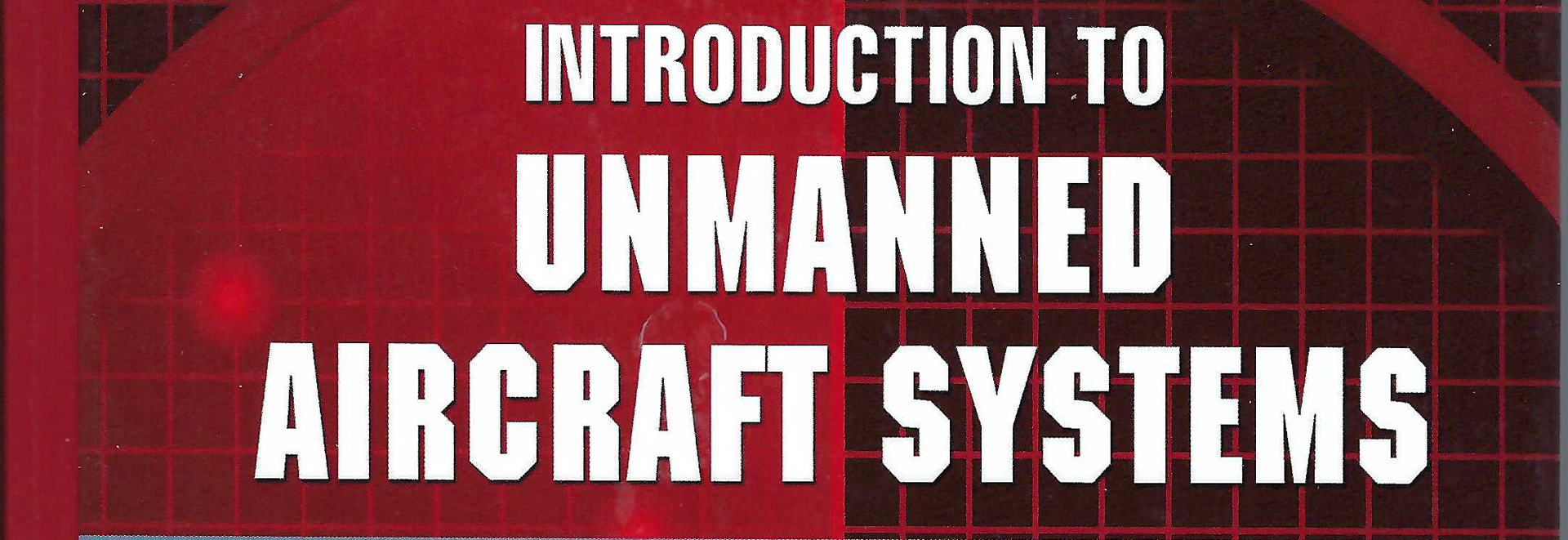 UAS-101   Introduction to Unmanned Aircraft Systems